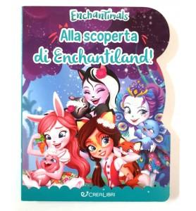 Alla Scoperta di Enchantiland